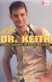 Ask Dr. Keith: Candid Answers to Queer Questions
