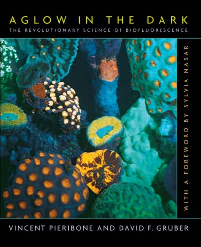 Aglow In The Dark: The Revolutionary Science Of Biofluorescence