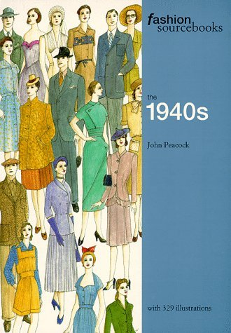 Fashion Sourcebooks: The 1940s