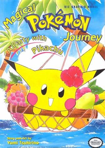 Magical Pokemon Journey, Volume 1 by Yumi Tsukirino