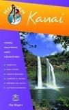 Hidden Kauai: Including Hanalei, Princeville, and Poipu