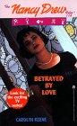 Betrayed by Love by Carolyn Keene