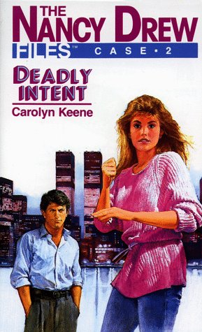 Deadly Intent (The Nancy Drew Files, #2)