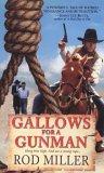 Gallows for a Gunman