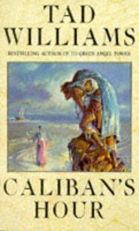 Caliban's Hour