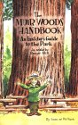 The Muir Woods Handbook: An Insider's Guide to the Park