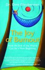 The Joy of Burnout by Dina Glouberman