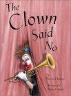 The Clown Said No