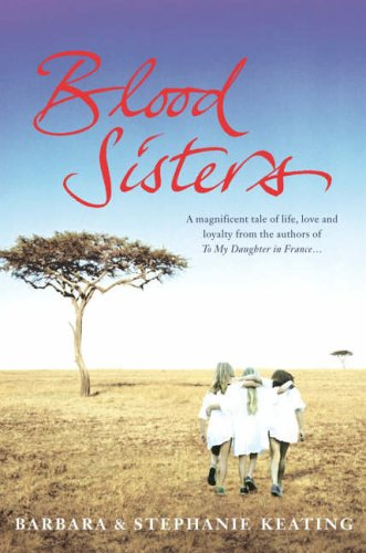 Blood Sisters by Barbara Keating