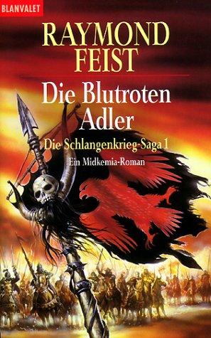 Die blutroten Adler (Die Schlangenkrieg-Saga, #1)