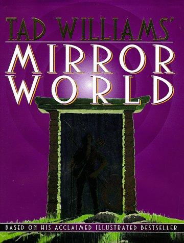 Mirror World by Tad Williams