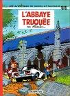 L'abbaye Truquée (Spirou et Fantasio, #22)