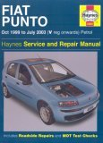 Fiat Punto Petrol Service And Repair Manual by John S. Mead