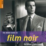 The Rough Guide to Film Noir 1