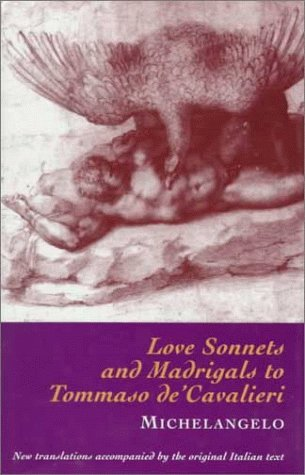 Love Sonnets & Madrigals to Tommaso de'Cavalieri