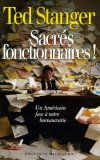 Sacrés Fonctionnaires: Un Américain Face à Notre Bureaucratie