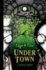 Under Town (Edgar & Ellen, #3)