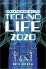 Technolife 2020: A Day in the World of Tomorrow