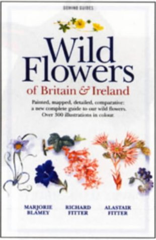 The Wild Flowers of Britain & Ireland
