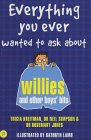 Everything You Ever Wanted To Ask About Willies And Other Boys' Bits