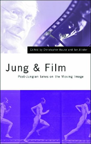 Jung and Film: Post-Jungian Takes on the Moving Image