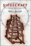Siegecraft: Two Tenth-Century Instructional Manuals by