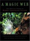 A Magic Web: The Forest Of Barro Colorado Island