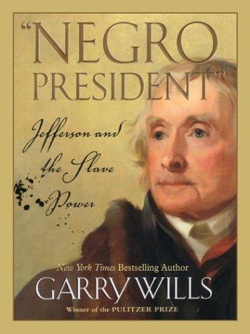 Negro President by Garry Wills