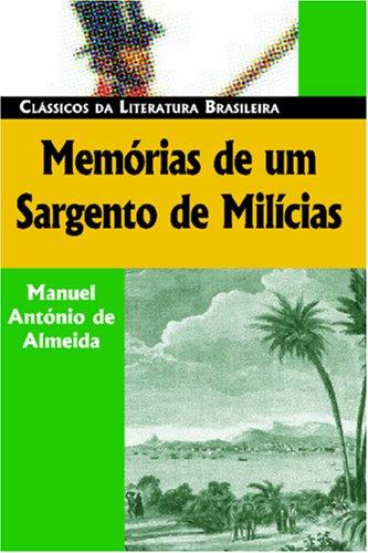 Memórias de um Sargento de Milícias by Manuel Antônio de Almeida