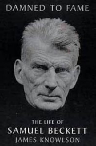 Ebook Damned to Fame: Life of Samuel Beckett by James Knowlson TXT!