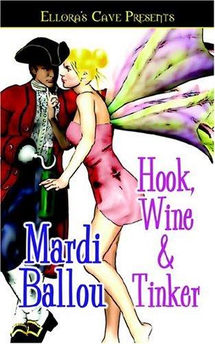 Hook, Wine and Tinker by Mardi Ballou