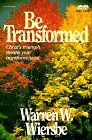 Be Transformed (John 13-21): Christs Triumph Means Your Transformation