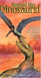 Beyond the Dinosaurs!: Sky Dragons, Sea Monsters, Mega-Mammals, and Other Prehistoric Beasts