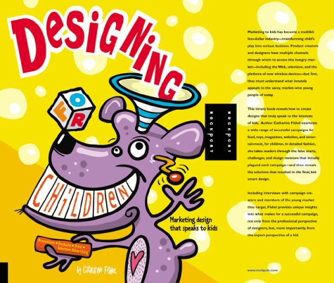 Designing for Children by Catherine Fishel