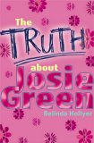 The Truth About Josie Green (Red Apple)