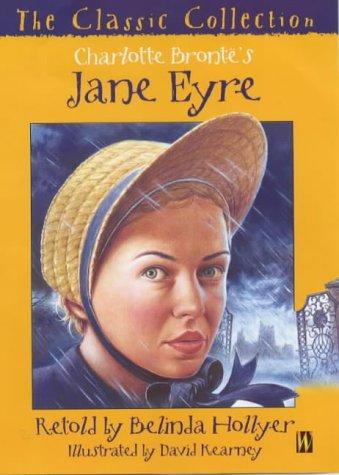 Charlotte Brontë's Jane Eyre by Belinda Hollyer