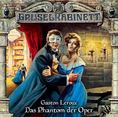 Gruselkabinett 4 - Das Phantom der Oper