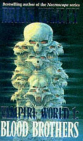 Vampire world: blood brothers bk. 1 by Brian Lumley