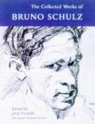 Collected Works of Bruno Schulz