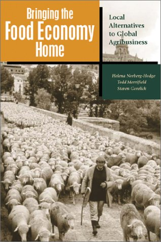 Bring Food Economy Home PB by Helena Norberg-Hodge