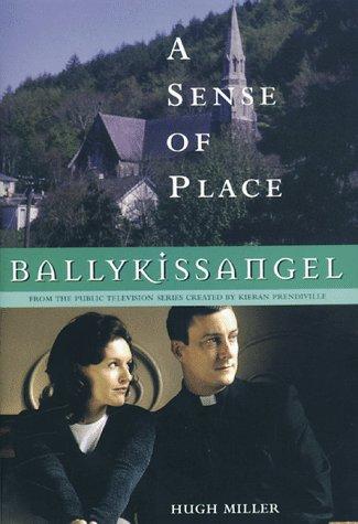 Ballykissangel: A Sense of Place