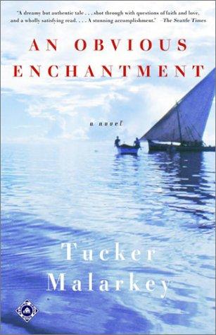 An Obvious Enchantment by Tucker Malarkey