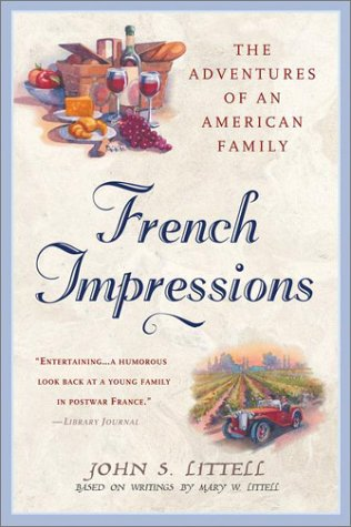 French Impressions:: The Adventures of an American Family (ePUB)