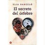 El secreto del orfebre by Elia Barceló