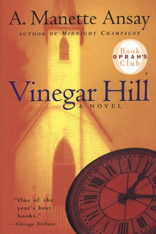 Vinegar Hill by Ansay A. Manette
