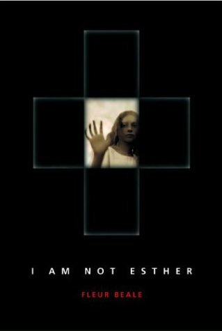 I Am Not Esther (I Am Not Esther, #1)