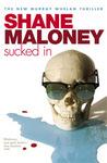 Sucked In (Murray Whelan, #6)