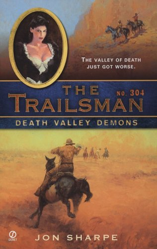 Death Valley Demons (The Trailsman #304)