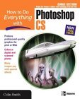 How to Do Everything with Photoshop CS
