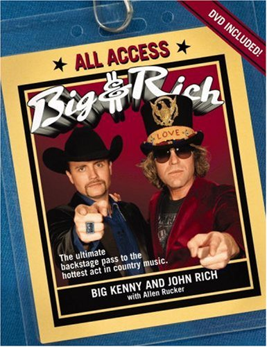 Big & Rich: All Access [With DVD]